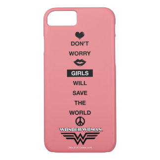 Girls Will Save The World Wonder Woman Graphic iPhone 7 Case