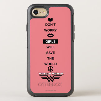 Girls Will Save The World Wonder Woman Graphic OtterBox Symmetry iPhone 7 Case