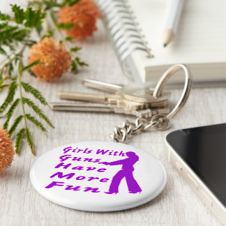 Girls With Guns Have More Fun 2 Key Chains