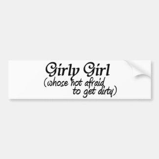 Girly Girl-get dirty Car Bumper Sticker