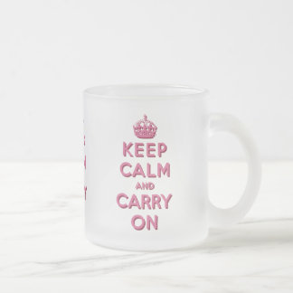 Girly Pink Keep Calm and Carry On Frosted Glass Coffee Mug