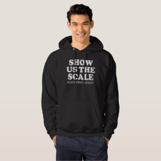 Girther Movement Show Us The Scale Hoodie