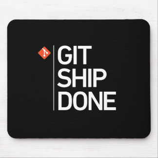 Git Ship Done Mouse Pad