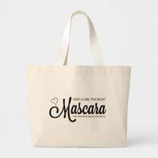Give a girl the right mascara and she can conquer large tote bag