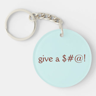 Give a $#@!, Go Vegan Key Ring