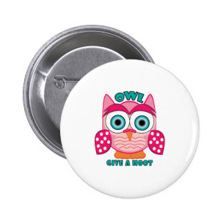 Give A Hoot 6 Cm Round Badge