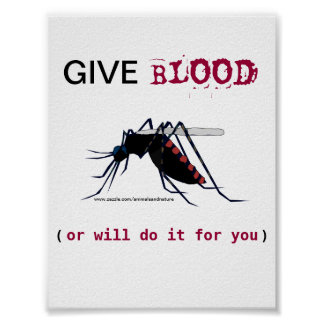 Give Blood Mosquito Poster