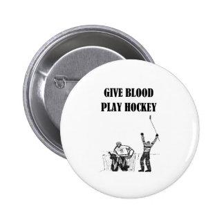 Give Blood Play Hockey Pin