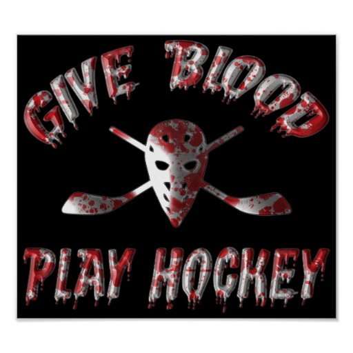 Give Blood Play Hockey Poster
