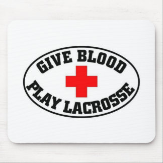 Give blood play Lacrosse Mouse Pad