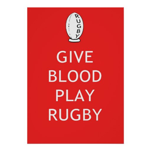 Give Blood Play Rugby Posters