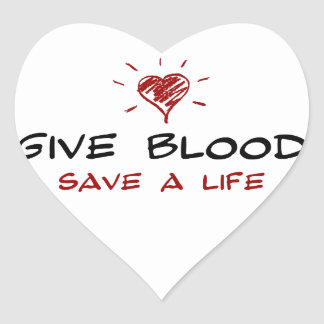 Give Blood Save A Life Heart Sticker