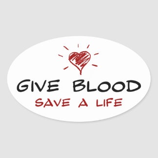Give Blood Save A Life Oval Sticker