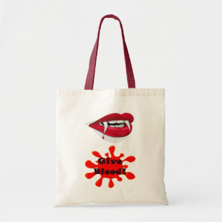 Give Blood - To A Vampire Budget Tote Bag