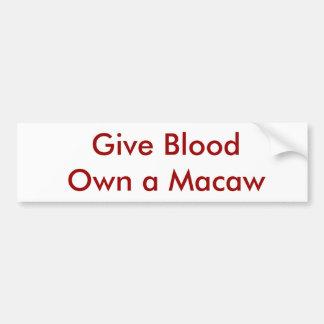 Give BloodOwn a Macaw Bumper Sticker
