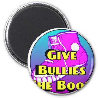 Give Bullies The Boot Product 6 Cm Round Magnet