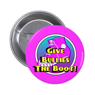 Give Bullies The Boot Product Pin
