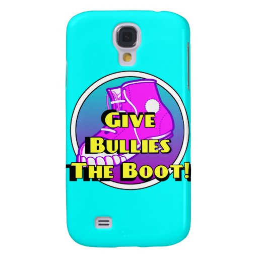 Give Bullies The Boot Product Samsung Galaxy S4 Cases