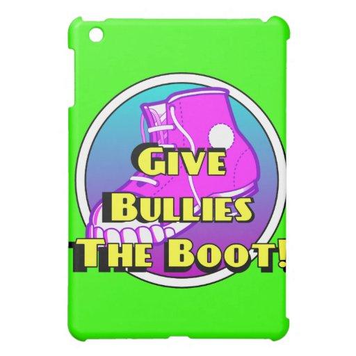 Give Bullies The Boot Product iPad Mini Covers