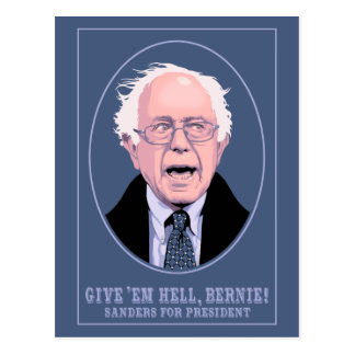 Give 'Em Hell, Bernie Postcard