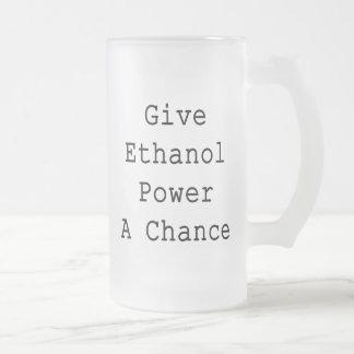 Give Ethanol Power A Chance Coffee Mug
