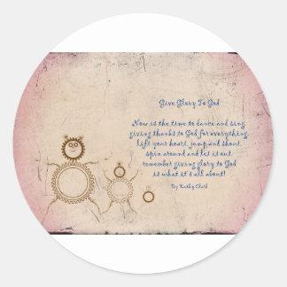 Give Glory to God Poem by Kathy Clark Round Sticker