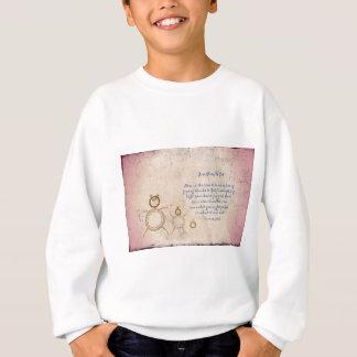 Give Glory to God Poem by Kathy Clark Sweatshirt