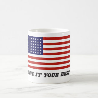 Give It Your Best! Coffee Mug