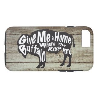 Give Me a Home Where Buffalo Roam iPhone Case