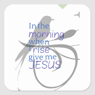 Give Me Jesus Praise and Worship Design Square Sticker