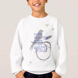 Give Me Jesus Praise and Worship Design Sweatshirt