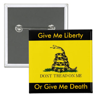 Give Me Liberty, Or Give Me Death 15 Cm Square Badge