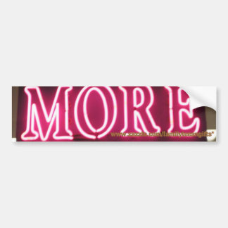 Give Me More Neon Pink Sign Bumper Sticker