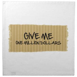 Give Me One Million Dollars Cloth Napkins