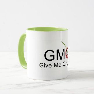 Give Me Organic! Mug