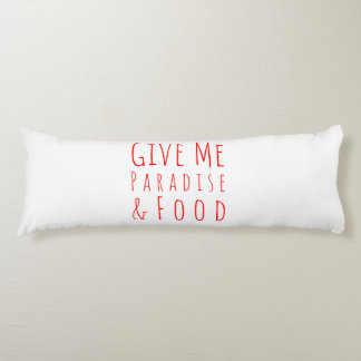 Give Me Paradise Body Pillow