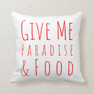 Give Me Paradise Pillow