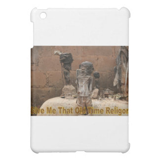 Give Me That Old Time Religion Cover For The iPad Mini