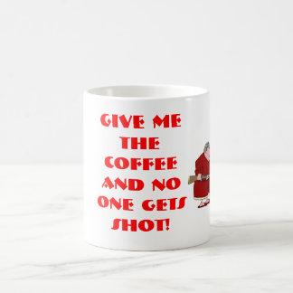 GIVE ME THE COFFEE AND NO ONE GETs... Basic White Mug