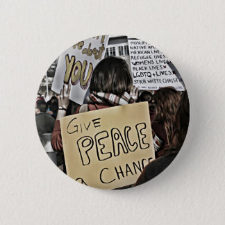 Give Peace a Chance 6 Cm Round Badge