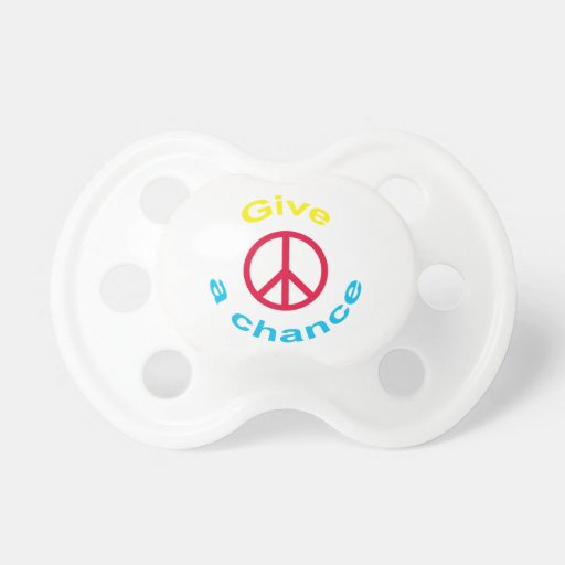 Give Peace A Chance Baby Pacifiers