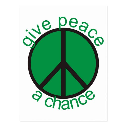 Give peace a chance post card