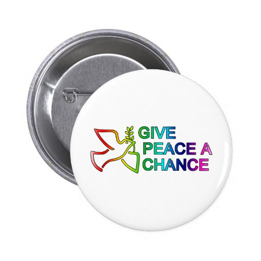 Give Peace a Chance (Rainbow) Pinback Button