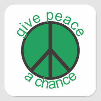 Give peace a chance square stickers