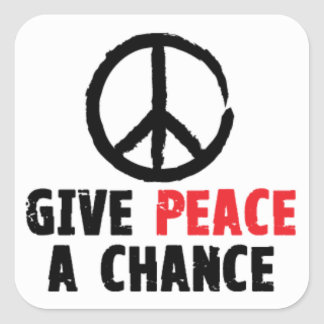 Give Peace a Chance Sticker (Square)