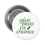 Give peas a chance buttons