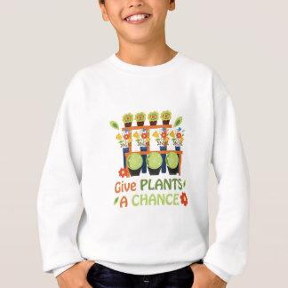 Give Plants Chance Sweatshirt