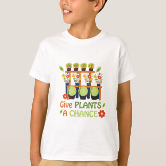 Give Plants Chance T-Shirt