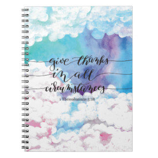 Give Thanks All Circumstances Spiral Note Book