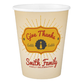 Give Thanks. Family Thanksgiving Celebration. Paper Cup